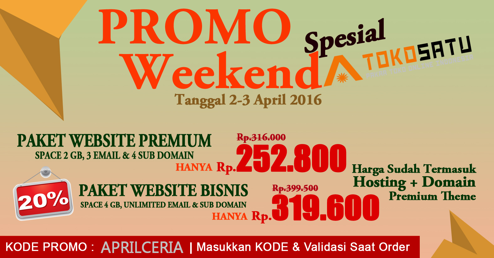 Promo Spesial Weekend APRILCERIA TokoSatu 2-3 April 2016