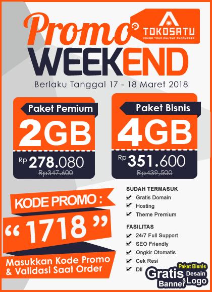 Promo Weekend, Berlaku Tanggal 17-18 Maret 2018