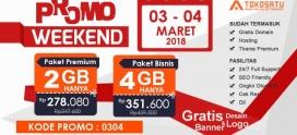 Promo Weekend, Berlaku Tanggal 03-04 Maret 2018