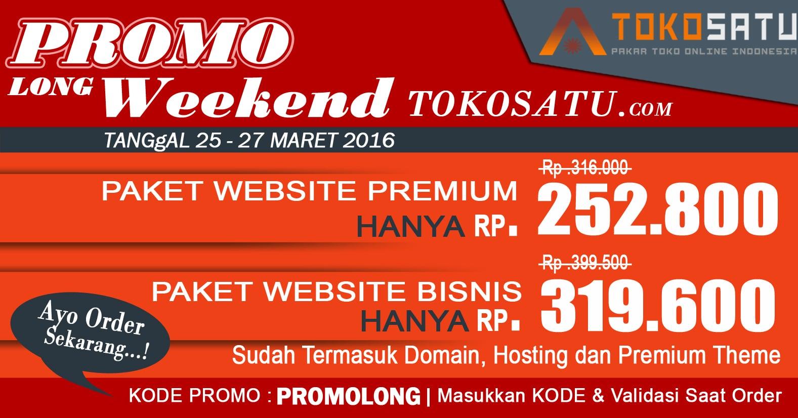 Promo LongWeekend TokoSatu 25-27 Maret 2016