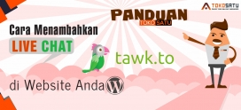 Cara Menambahkan atau Pasang live chat Tawk.to di Website
