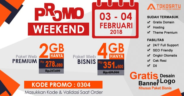 Promo Weekend, Berlaku Tanggal 03-04 Februari 2018