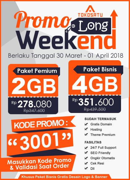 Promo Long Weekend, Berlaku Tanggal 30 Maret – 01 April 2018