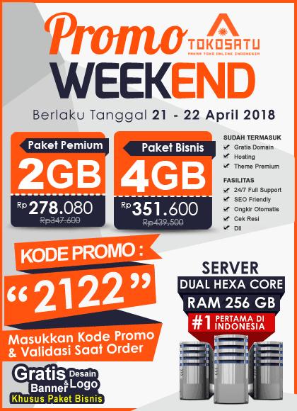 Promo Weekend, Berlaku Tanggal 21-22 April 2018