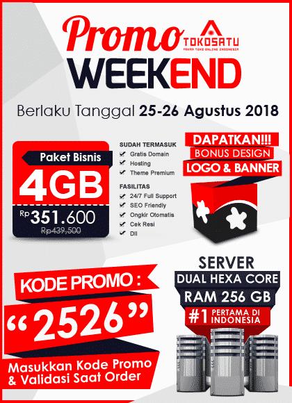 Promo Weekend Tokosatu, 25-26 Agustus 2018